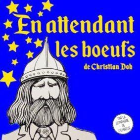 EN ATTENDANT LES BOEUFS #Montauban @ Théâtre de l'Embellie | Montauban | Occitanie | France