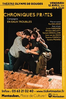 CHRONIQUES PIRATES #Montauban @ Théâtre Olympe de Gouges