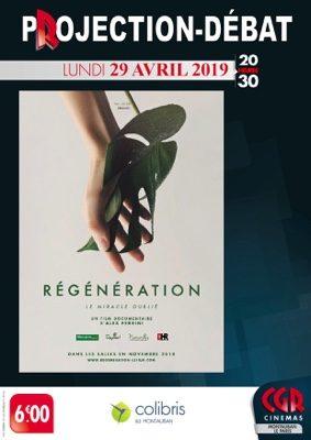 CINÉ-DÉBAT REGENERATION #Montauban @ Cinéma CGR Le Paris
