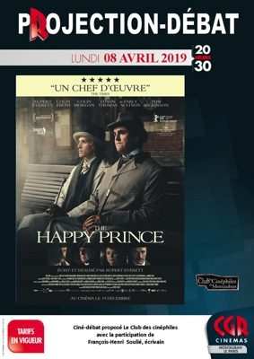 CINÉ-DÉBAT THE HAPPY PRINCE #Montauban @ Cinéma CGR Le Paris