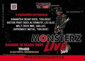 FINALE DU TREMPLIN MONSTERZ LIVE 360° #Nègrepelisse @ Monsterz Tea Party
