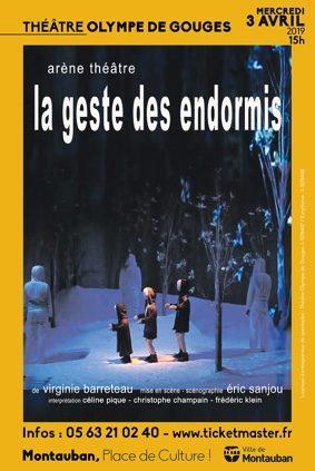 LA GESTE DES ENDORMIS #Montauban @ Le théâtre Olympe de Gouges