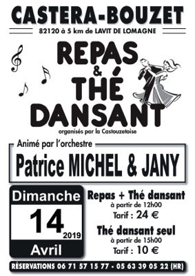 REPAS ET THE DANSANTS ANIMES PAR PATRICE MICHEL ET JANY #Castéra-Bouzet @ salle des fêtes