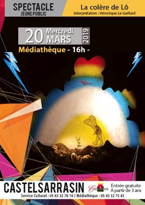 SPECTACLE JEUNESSE - LA COLÈRE DE LÔ #Castelsarrasin @ Médiathèque