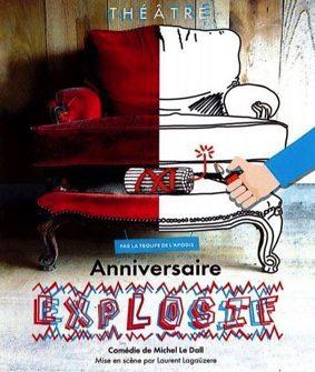 """THÉÂTRE: L'APODIS DE MONTBETON PRÉSENTE """"ANNIVERSAIRE EXPLOSIF"""" #Le Causé @ Salle des fêtes"""