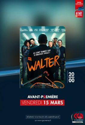WALTER EN AVANT-PREMIÈRE #Montauban @ CGR MONTAUBAN