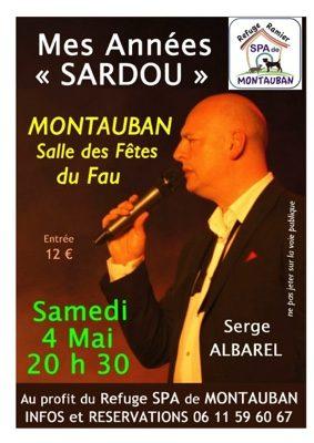 """""""MES ANNÉES SARDOU""""  - AU PROFIT DU REFUGE SPA DU RAMIER #Montauban @ Salle des Fêtes du Fau"""