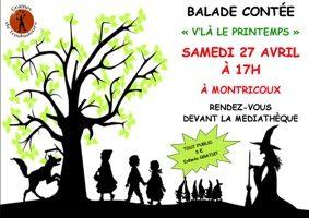 """BALADE CONTÉE """"V'LÀ LE PRINTEMPS!"""" #Montricoux @ rues du village"""