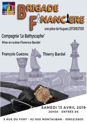 BRIGADE FINANCIÈRE #Montauban @ LE FORT