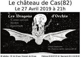 LES DRAGONS D'ORCHIS #Espinas @ Château de Cas
