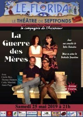 LA GUERRE DES MÈRES #Septfonds @ Théâtre Le Florida