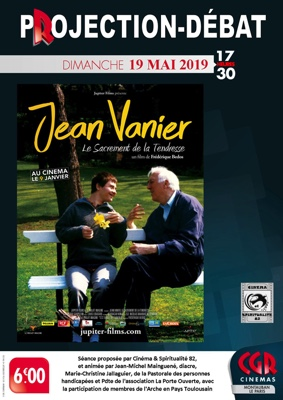 JEAN VANIER LE SACREMENT DE LA TENDRESSE - PROJECTION & DÉBAT #Montauban @ Cinéma CGR Le Paris