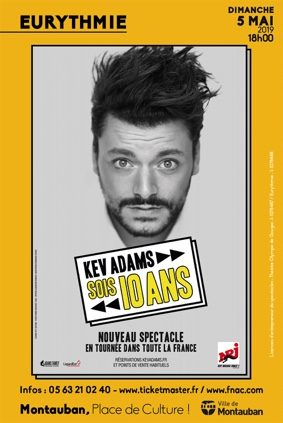 KEV ADAMS - SOIS 10 ANS #Montauban @ Eurythmie