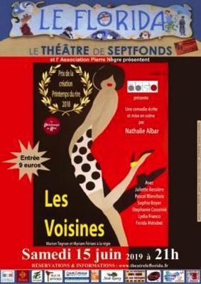 LES VOISINES #Septfonds @ Théâtre Le Florida