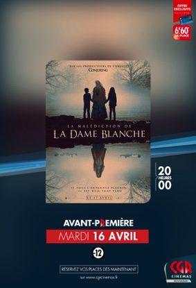 LA MALÉDICTION DE LA DAME BLANCHE en Avant-Première #Montauban @ CGR MONTAUBAN