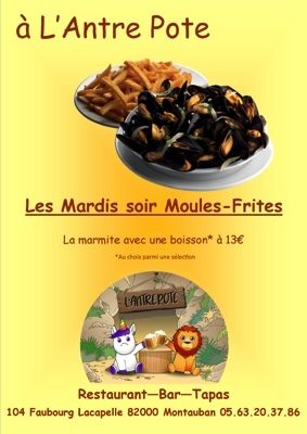 MARDI SOIR MOULES-FRITES #Montauban @ L'Antre Pote