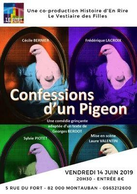 CONFESSIONS D'UN PIGEON #Montauban @ LE FORT
