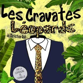 LES CRAVATES LÉOPARDS DE CHRISTIAN DOB #Montauban @ Théâtre de l'Embellie