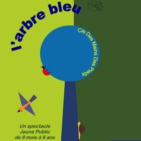 L'ARBRE BLEU PAR LA CIE DES MAINS DES PIEDS #Montauban @ Théâtre de l'Embellie