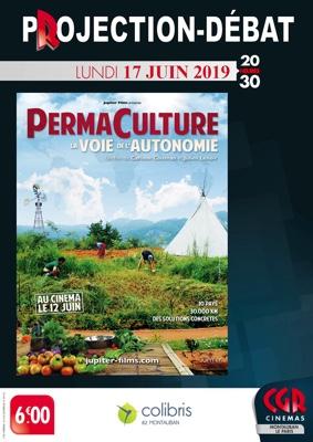 PERMACULTURE LA VOIE DE L'AUTONOMIE - CINÉ-DÉBAT #Montauban @ Cinéma CGR Le Paris
