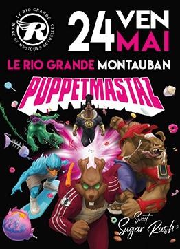 PUPPETMASTAZ + SCHLAASSS – HIP-HOP DÉJANTÉ #Montauban @ Le Rio Grande