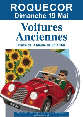 RASSEMBLEMENT DE VOITURES ANCIENNES #Roquecor @ Place de la Mairie
