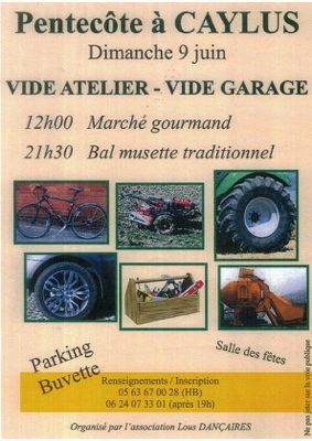 VIDE ATELIER - VIDE GARAGE - MARCHE GOURMAND - BAL MUSETTE #Caylus @ Salle des fêtes