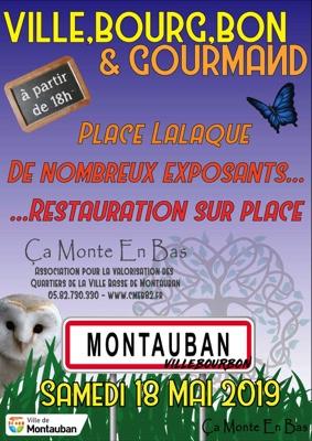 VILLE,BOUR,BON & GOURMAND #Montauban @ Place Lalaque