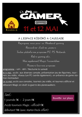 WEEKEND GAMING #Caussade @ Espace Kodoro