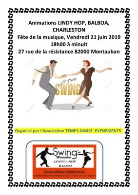 ANIMATION DANSES SWING À LA FÊTE DE LA MUSIQUE #Montauban @ fête de la musique