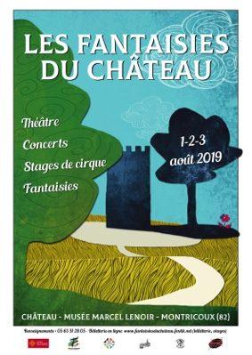 LES FANTAISIES DU CHÂTEAU 2019 #Montricoux @ Château Marcel Lenoir