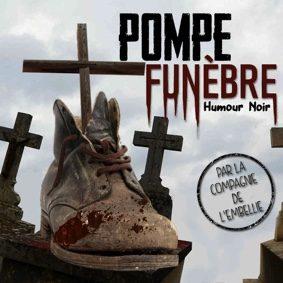 POMPE FUNÈBRE #Montauban @ Théâtre de l'Embellie