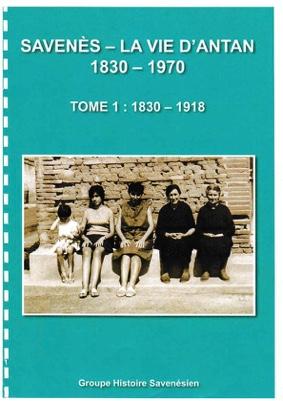 PRÉSENTATION DU LIVRE : SAVENÈS LA VIE D'ANTAN 1830-1970 #Savenès @ Salle des fêtes