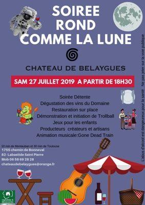 ROND COMME LA LUNE #Labastide-Saint-Pierre @ Château de Belaygues