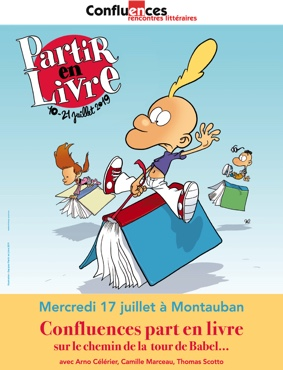 CONFLUENCES PART EN LIVRE SUR LE CHEMIN DE LA TOUR DE BABEL #Montauban @ La petitre comédie et la librairie Le bateau livre