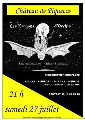 LES DRAGONS D'ORCHIS #Piquecos @ Chateau de Piquecos