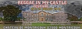 FESTIVAL REGGAE IN MY CASTLE #Montricoux @ Château