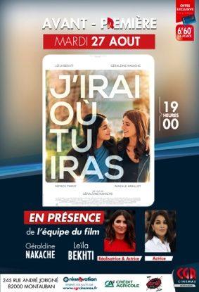 J'IRAI OÙ TU IRAS - AVANT-PREMIÈRE EN PRÉSENCE DE L'ÉQUIPE DU FILM #Montauban @ CGR MONTAUBAN