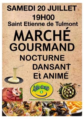 MARCHE GOURMAND #Saint-Étienne-de-Tulmont @ Place du Tulmonenc