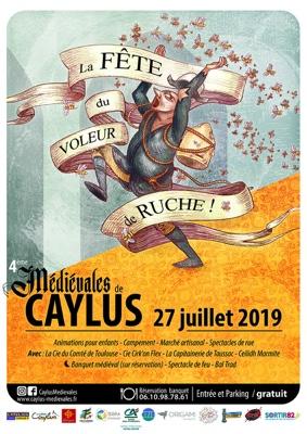 MEDIEVALES DE CAYLUS - LA FÊTE DU VOLEUR DE RUCHE #Caylus
