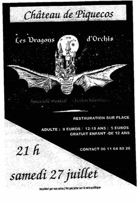 """SPECTACLE MUSICAL """"LES DRAGONS D'ORCHIS"""" #Piquecos @ Château de Piquecos"""