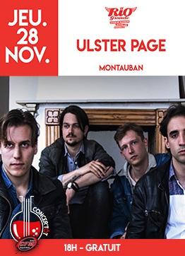ULSTER PAGE - CONCER'TÔT #Montauban @ LE RIO GRANDE