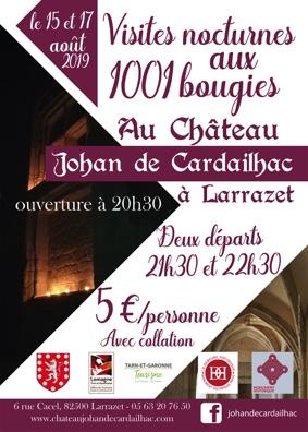 VISITE NOCTURNE AUX 1001 BOUGIES #Larrazet @ Château Johan de Cardailhac