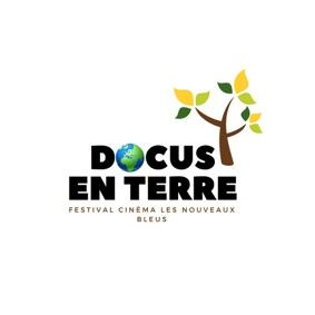 FESTIVAL DE DOCUMENTAIRES DOCUS EN TERRE #Beaumont-de-Lomagne @ Cinéma Les Nouveaux Bleus