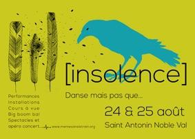 INSOLENCE DANSE MAIS PAS QUE... #Saint-Antonin-Noble-Val @ INSOLENCE