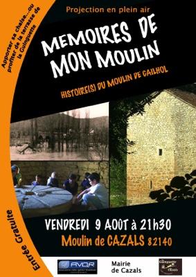MÉMOIRES DE MON MOULIN #Cazals @ au moulin