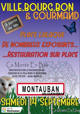 VILLE,BOUR,BON & GOURMAND #Montauban @ Quartier Villebourbon