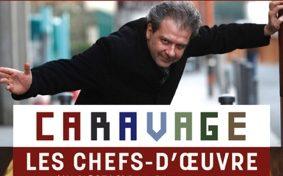 CARAVAGE LES CHEFS-D'ŒUVRE #Montauban @ Espace des Augustins