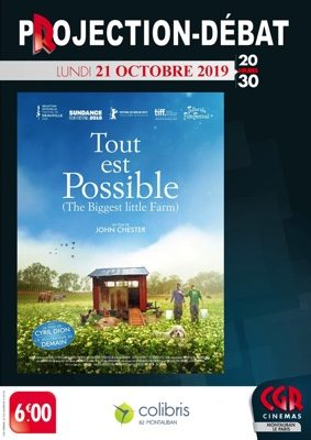 CINÉ-DÉBAT TOUT EST POSSIBLE (THE BIGGEST LITTLE FARM) #Montauban @ Cinéma CGR Le Paris