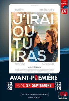 J'IRAI OÙ TU IRAS EN AVANT-PREMIÈRE #Montauban @ CGR MONTAUBAN